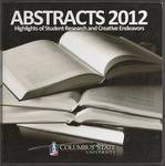 Abstracts 2012: Highlights of Student Research and Creative Endeavors