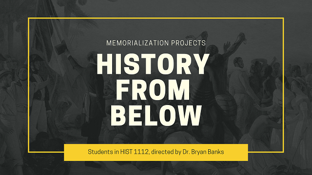 History from Below: Memorialization Projects