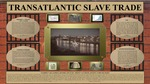 Transatlantic Slave Trade by Jasmine Vail-Gomez, Kendra Swayne, Trent Van Erem, and Dustin James Hudgins