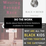 Do the Work: Books about Race and Race Relations by Emily Crews