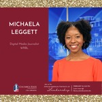 Meet the Panelist for the African American Portraits of Leadership Event:  Michaela Leggett