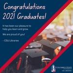 Congratulations 2021 Graduates! by Emily Crews
